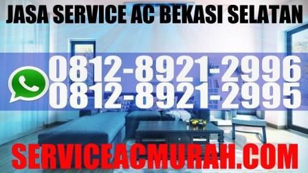 jasa service ac bekasi selatan, service ac Jakamulya, Service ac Jakasetia, Service AC Kayuringin Jaya , Service ac Marga Jaya, service ac Pekayon Jaya.