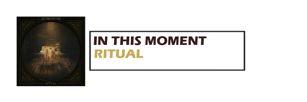 Ritual | In This Moment