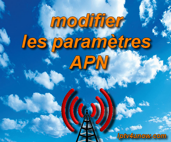 modifier les paramètres  APN تغيير إعدادات APN