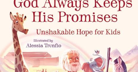 Heck Of A Bunch: God Always Keeps His Promises - Children