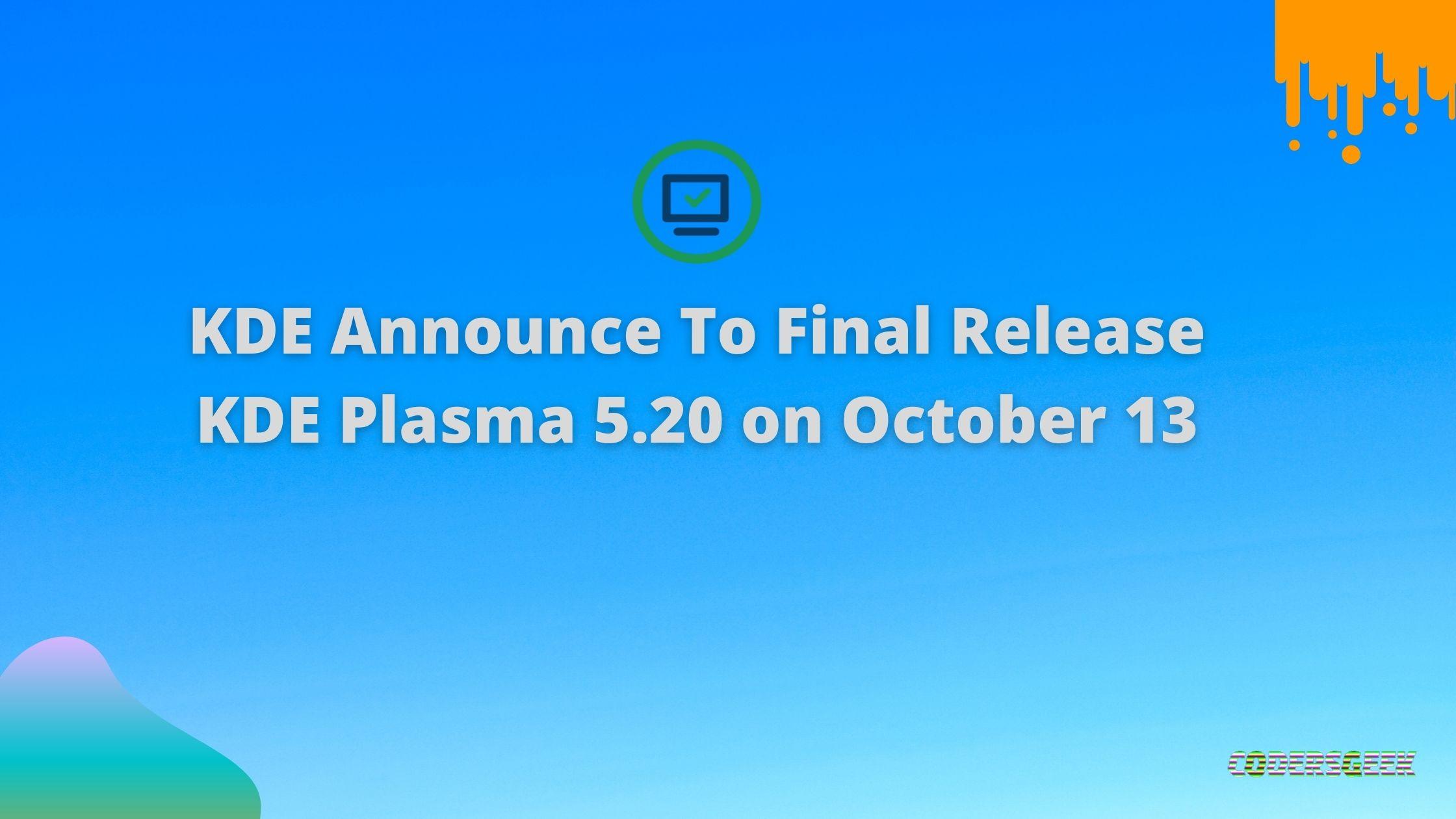KDE Announce To Final Release KDE Plasma 5.20 on October 13