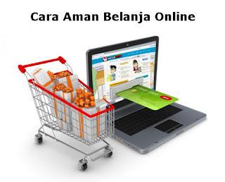 Cara Aman Berbelanja Online agar Terhindar dari Penipuan