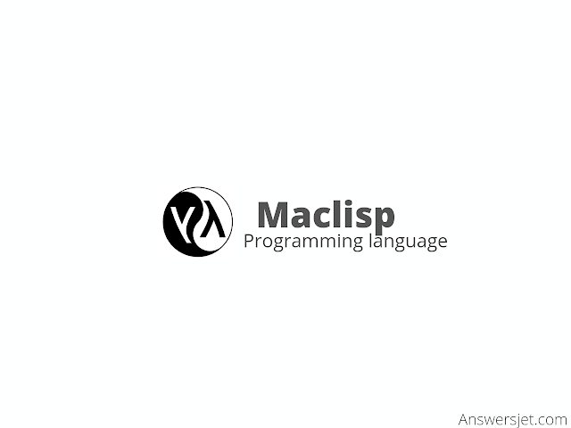 Maclisp Programming Language: History, Features and Applications