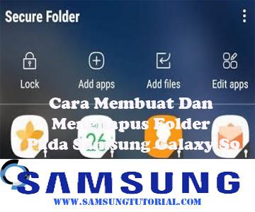 Cara Membuat Dan Menghapus Folder Pada Samsung Galaxy S9
