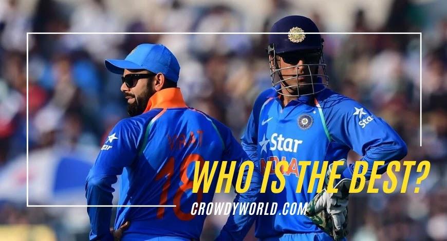 Virat Kohli Vs MS Dhoni   Who Is The Best?