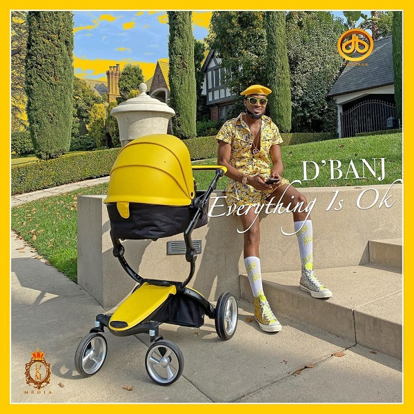 (Video) D'Banj - Everything Is Ok (Mp4 Download)