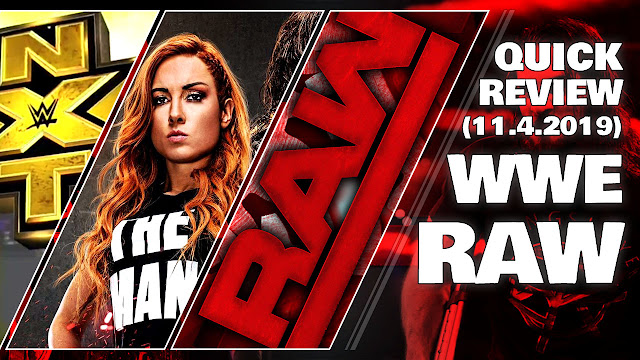 WWE RAW (11/4/2019) Quick Review • NXT Invaded RAW (that was NO Invasion)!