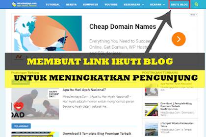 Cara Buat Link Ikuti Blog Agar Pengunjung Blog Meningkat