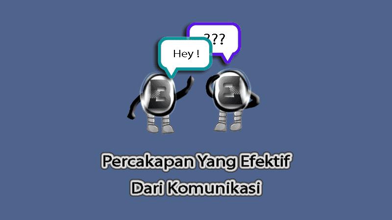 Percakapan Yang Efektif Dari Komunikasi