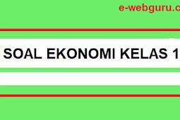 Soal Ekonomi Kelas 10 Semester 2 Untuk SMA Kurikulum 2013 Revisi Terbaru