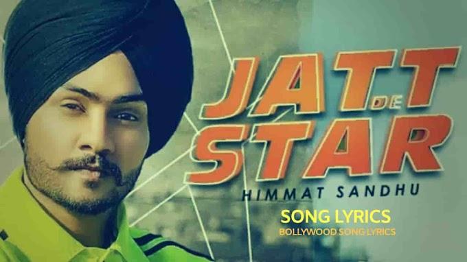 Jatt De Star Lyrics - Himmat Sandhu, Laddi Gill