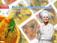 Makanan Khas Indonesia dan Daerah Asalnya