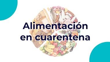 Alimentación en cuarentena: Eres lo que comes