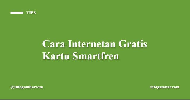 Cara Internetan Gratis Untuk Smartfren - infogambar.com