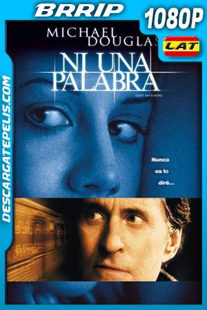 Ni una palabra (2001) BRrip 1080p Latino – Ingles