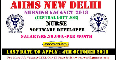 AIIMS New Delhi Nursing Recruitment 2018