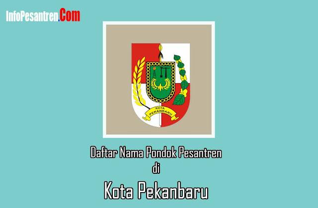 Pondok Pesantren di Kota Pekanbaru