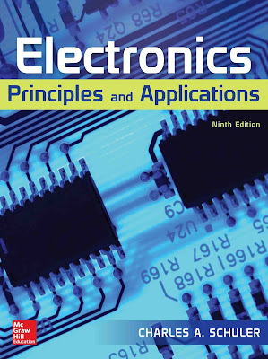 Electronics Principles and Applications by Charles A. Schuler