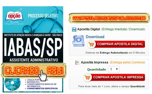Apostila Concurso IABAS SP 2017 Assistente Administrativo PDF Impressa