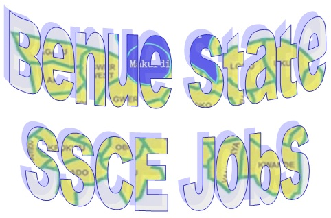 SSCE Jobs in Benue State 2021/2022
