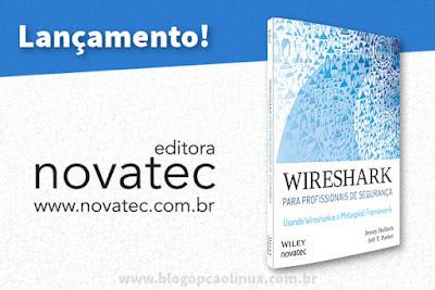 """Lançado o livro """"Wireshark para profissionais de segurança"""", da Novatec Editora"""