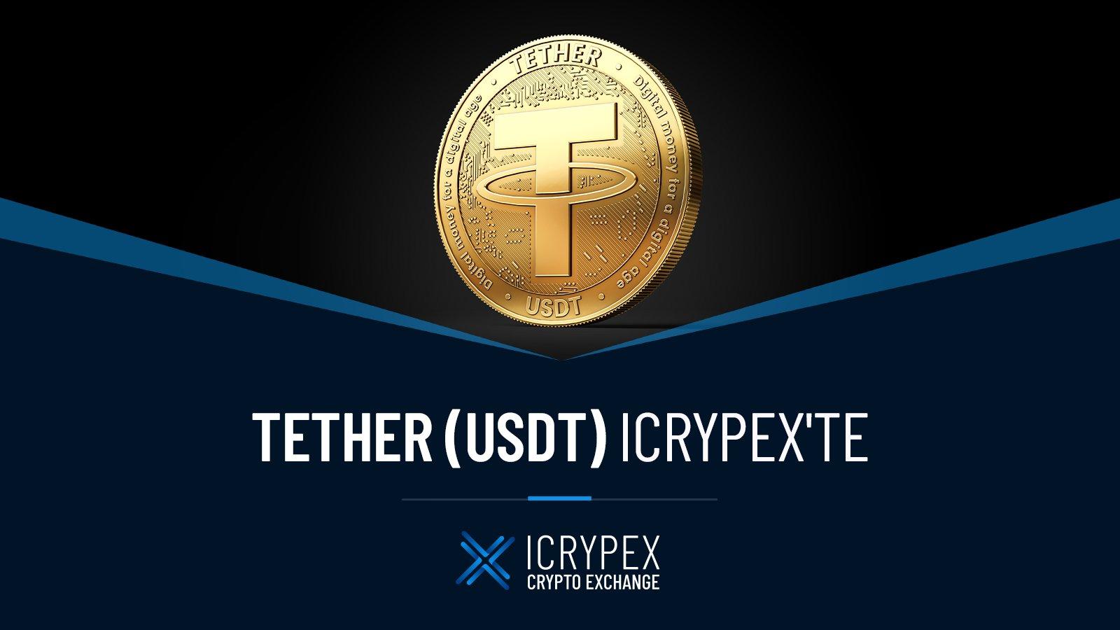 Icrypex Borsası Tether (USDT) Para Birimini Listeledi