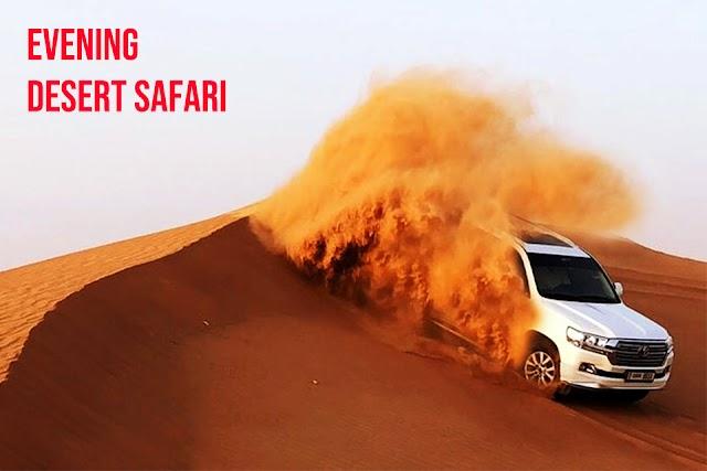 Dubai Evening Desert Safari -Top Activity in Dubai Desert