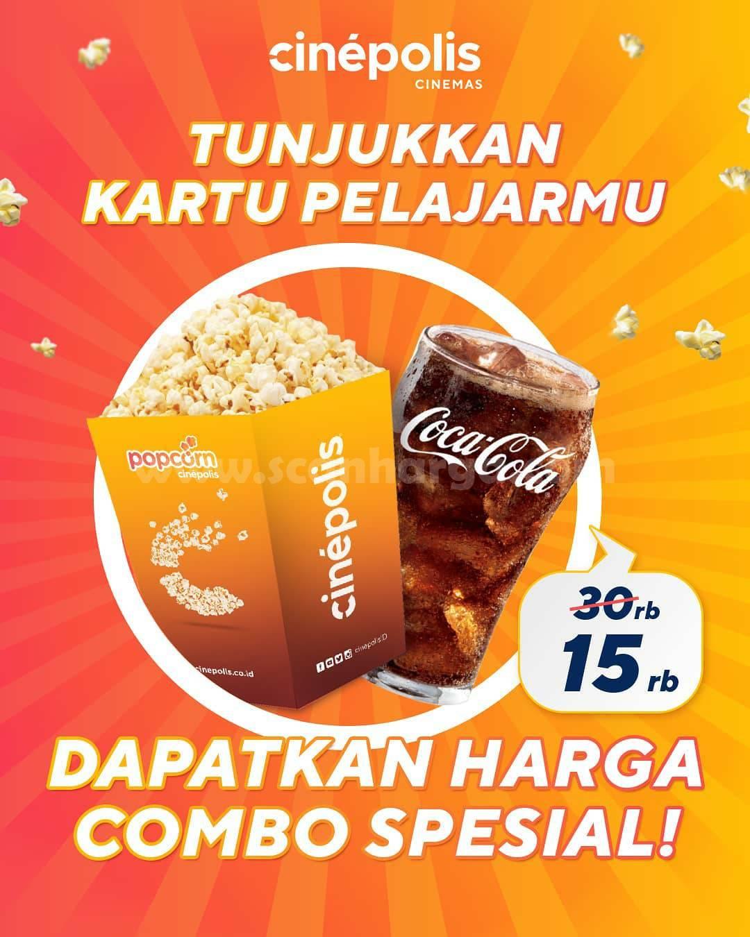 CINEPOLIS Promo Spesial Student Combo Popcorn Regular + Soft Drink 16oz cuma Rp 15.000