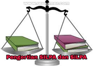 Pengertian SILPA dan SiLPA