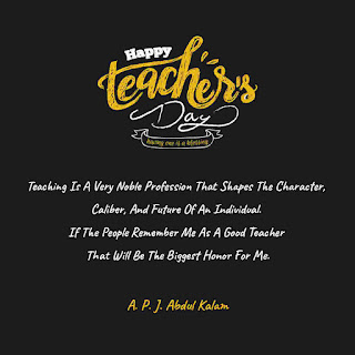 A. P. J. Abdul Kalam Quotes - Happy Teachers Day