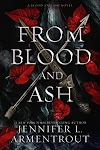 Resenha #579: From Blood And Ash - Jennifer L. Armentrout (Blue Box Press)