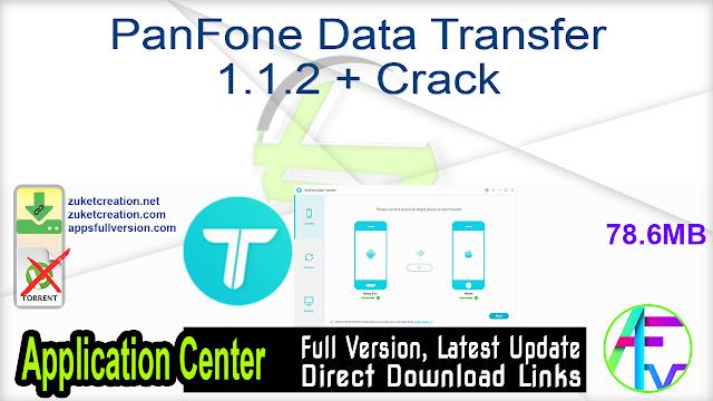 PanFone Data Transfer 1.1.2 + Crack