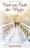 Und am Ende der Winter - Lily Pulcino