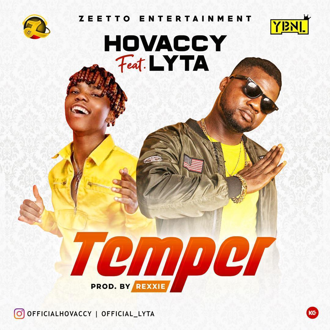 HOVACCY FT. LYTA – TEMPER (PROD. BY REXXIE)