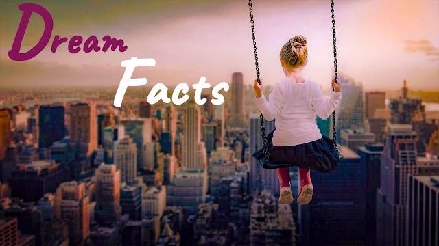 21 Interesting Dream Facts