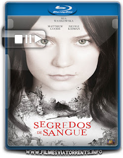 Segredos de Sangue Torrent - BluRay Rip 720p e 1080p Dublado