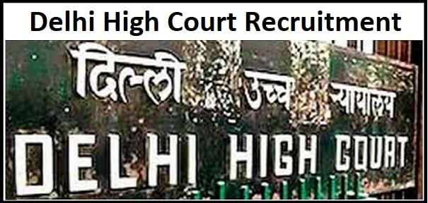 Delhi High Court JJA/ Restorer recruitment 2020