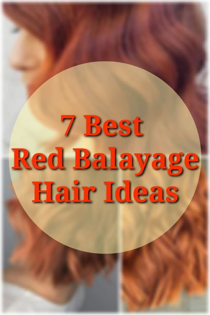 7 Copper Balayage Hair Ideas for 2019