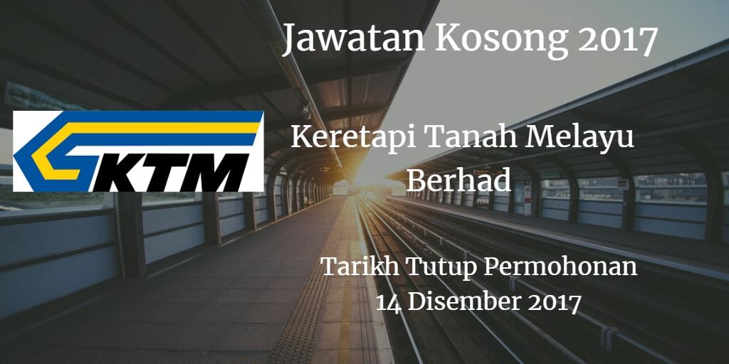 Jawatan Kosong KTMB 18 Disember 2017