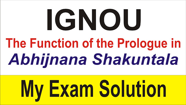 What is the function of the Prologue in Abhijnana Shakuntala