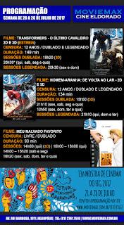 PROGRAMAÇÃO DO CINE ELDORADO EM GARANHUNS - Semana de 20 a 26 de julho de 2017