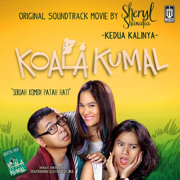 Sheryl Sheinafia - Kedua Kalinya (OST. Koala Kumal)