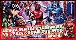 Uchuu Sentai Kyuranger VS Space Squad Subtitle Indonesia (Movie)