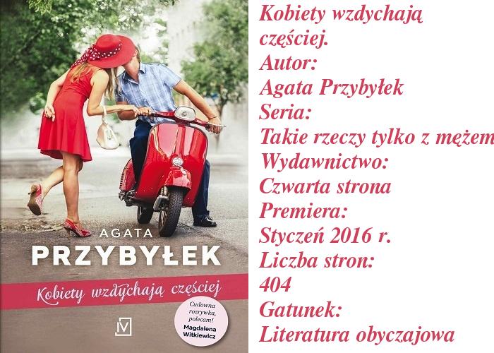 """O nowej książce Agaty Przybyłek. Czy dobra passa autorki trwa? """"Kobiety wzdychają częściej""""."""