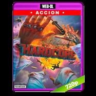 Hardcore: Misión extrema (2015) WEB-DL 720p Audio Ingles 5.1 Subtitulada