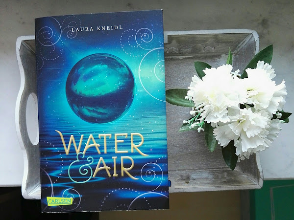 "[Rezension] ""Water & Air"" - Laura Kneidl"