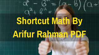 short cut math by arifur rahman