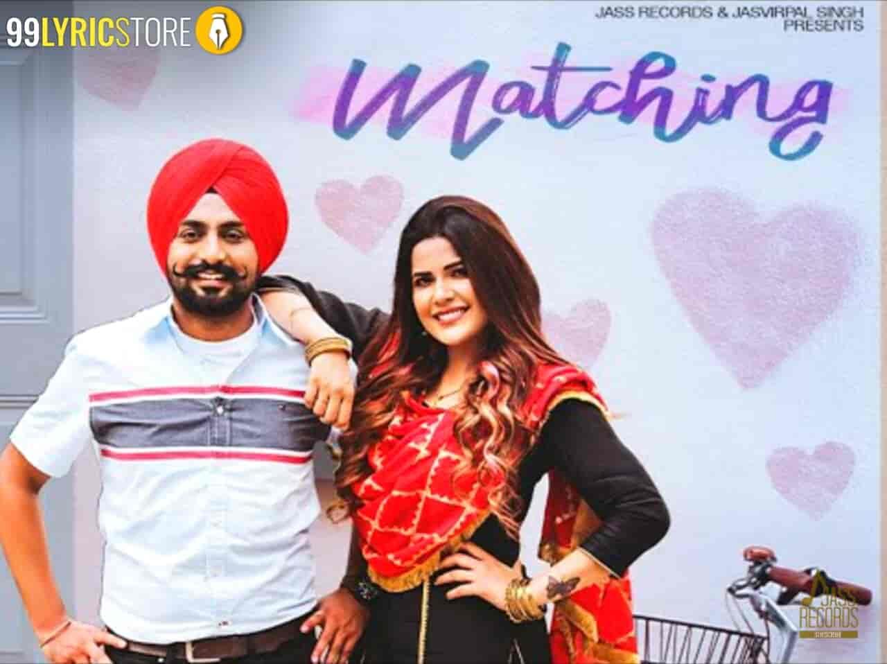Matching Punjabi Song Lyrics sung by Jaskaran Riar