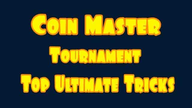 Coin Master Tournaments - Strategy | Tricks | Schedule & Rewards