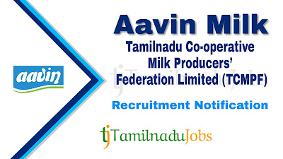 Aavin Vellore – Thiruvannamalai Recruitment notification 2019, govt jobs in tamilnadu, tn govt jobs, govt jobs for iti, govt jobs for degree, govt jobs for 12th pass